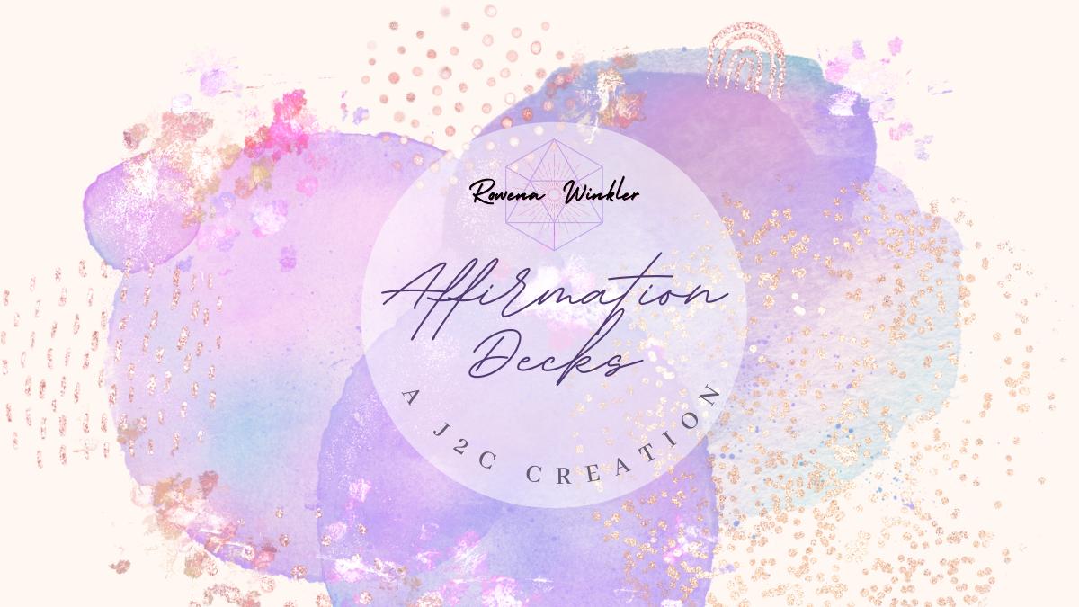 Affirmation Decks | Dr. Rowena Winkler